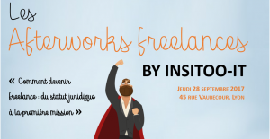 Afterwork Freelance IT Lyon – Comment devenir freelance ?