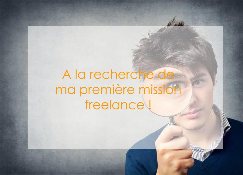 Comment trouver sa première mission lorsqu'on est freelance ?