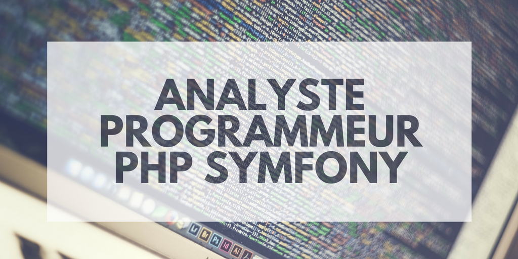 Analyste Programmeur PHP Symfony