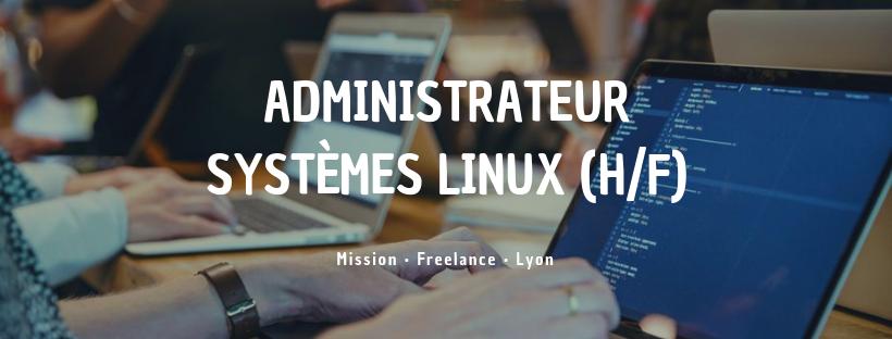 Administrateur Systèmes Linux (H/F)