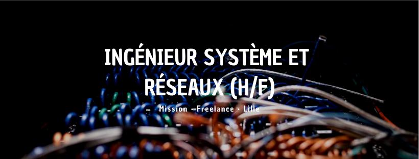 Ingénieur Système & Réseaux