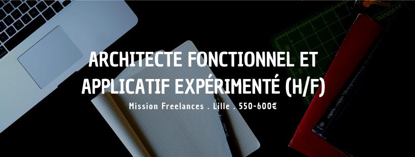 Architecte fonctionnel et applicatif expérimenté (H/F)