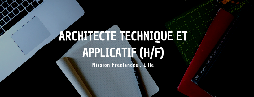 Architecte technique et applicatif (H/F)