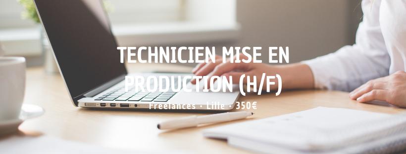 Technicien mise en production (H/F)