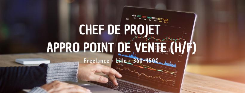 Chef de projet Appro Point de vente (H/F)