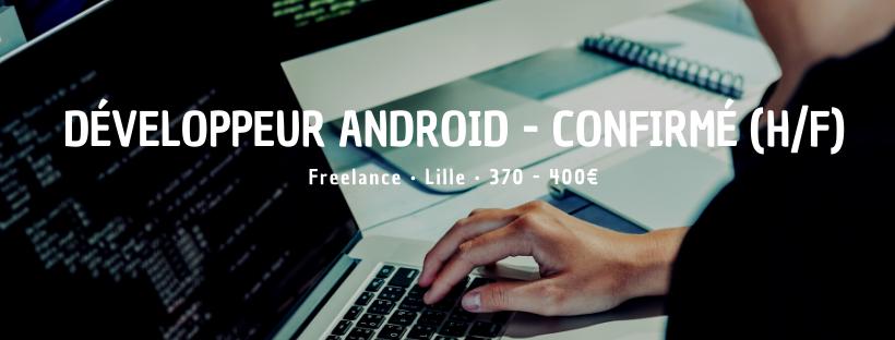 Développeur Android - Confirmé (H/F)